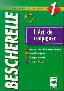Bescherelle #01 L'art de conjuguer (en excellent état)