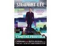 4 tickets Stewart Lee Comedian 17March