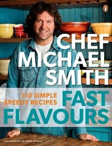 Fast Flavours: 110 Simple Speedy Recipes (Paperback)