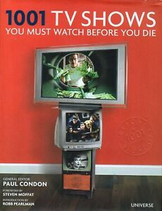 1001 TV SHOWS YOU MUST WATCH BEFORE YOU DIEOVER 950 PAGES