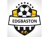 Edgbaaston FC Football Team in Birmingham looking for players