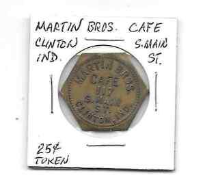 Martin-Bros-Cafe-117-S-Main-St-Clinton-Ind-25-Cents-Token