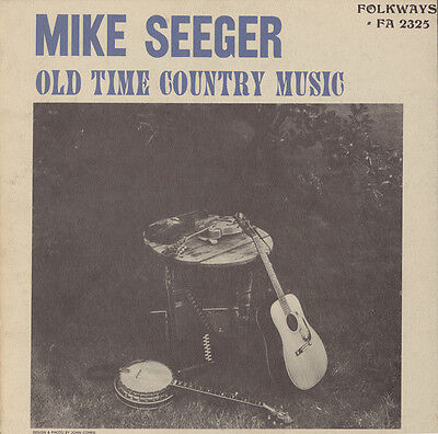 Mike Seeger   Old Time Country Music  New Cd