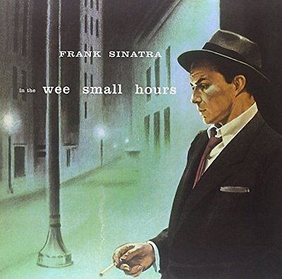FRANK SINATRA In The Wee Small Hours LP Vinyl NEW