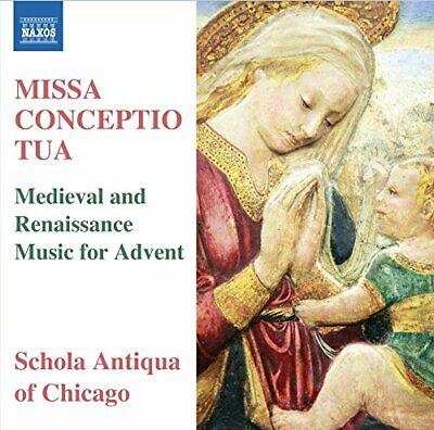 Schola Antiqua of Chicago - Missa Conceptio Tua [Michael Alan [CD]