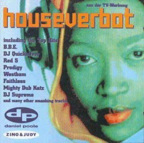 Houseverbot (1997) BBE, Red 5, Dj Quicksilver, Westbam, Taucher, Prodig.. [2 CD]