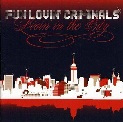 FUN LOVIN' CRIMINALS - LIVIN' IN THE CITY (CD (Fun Lovin Criminals Livin In The City)