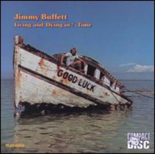 Jimmy Buffett - Living & Dying in 3/4 Time [New CD]