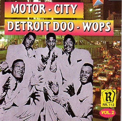 MOTOR CITY DETROIT DOO-WOPS Vol.2 - Limited Edition CD Motor City Detroit