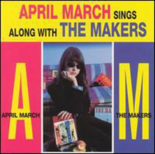 April March - Sings the Songs of the Makers [New CD]