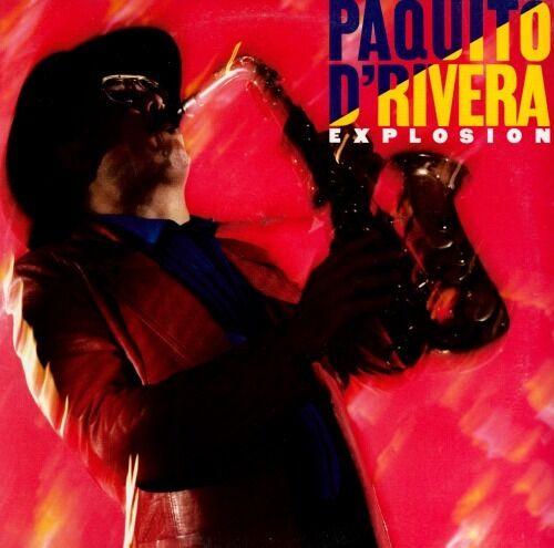 Paquito D'Rivera - Explosion