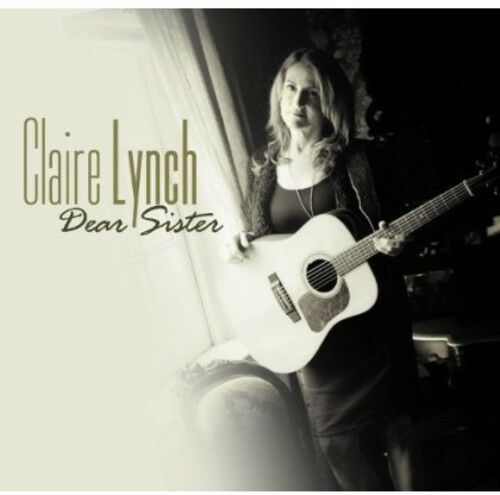 Claire Lynch - Dear Sister [New CD]