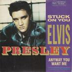 Elvis Presley - Stuck on you + Anyway you want me (Vinyls...