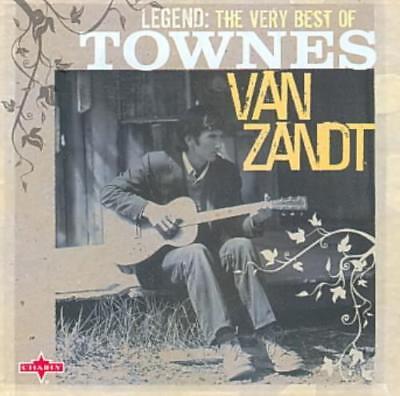 TOWNES VAN ZANDT - LEGEND: THE VERY BEST OF TOWNES VAN ZANT USED - VERY GOOD