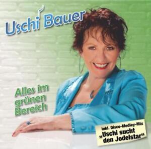 Bauer,Uschi - Alles im Grünen Bereich (OVP)