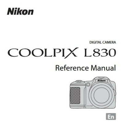 Nikon CoolPix L830 Digital Camera User Guide Instruction Manual Printed & Bound