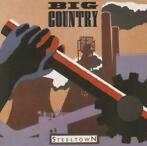 Steel Town-Big Country-CD