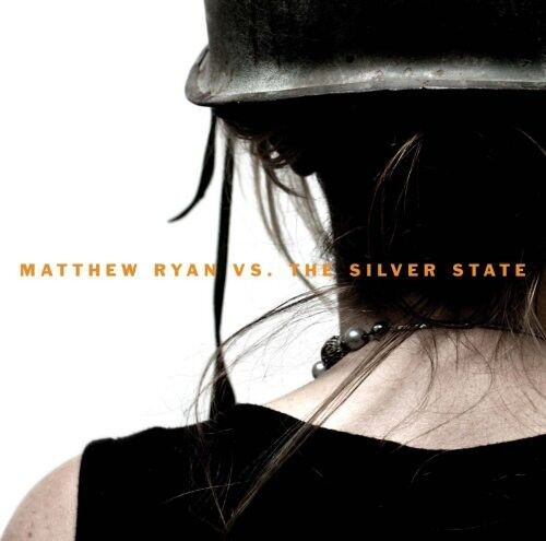 Matthew Ryan - Vs the Silver State [New CD] UK - Import