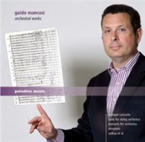 GUIDO MANCUSI: ORCHESTRAL WORKS NEW CD