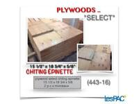 """(443-16)  PLYWOODS """"SELECT"""" CHITING ÉPINETTE  0.89$ /ch."""