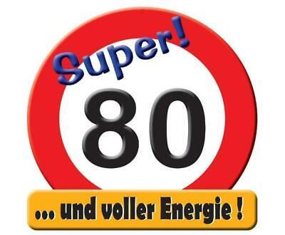 Schild Verkehrsschild 80 80. Geburtstag Deko 50cm Straßenschild Wanddeko Banner Geburtstag 50 Banner