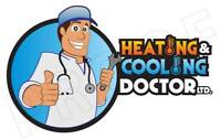 Furnace and AC repair and installs...Call the doctor now!