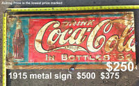 FINAL CLEARANCE - MAKE AN OFFER - 1915 Coke Coca-Cola metal sign