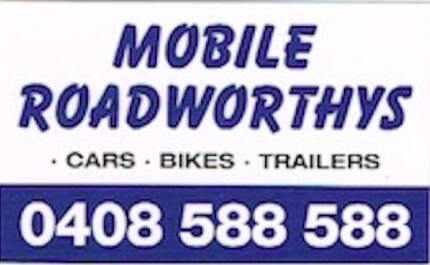 MOBILE ROADWORTHY CERTIFICATES FROM 6:00 AM EVERYDAY
