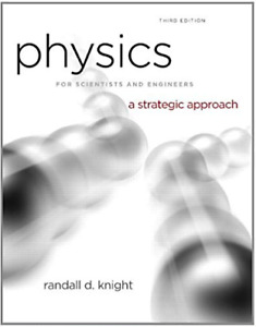 Physics for Scientists and Engineers A Strategic Approach 3E