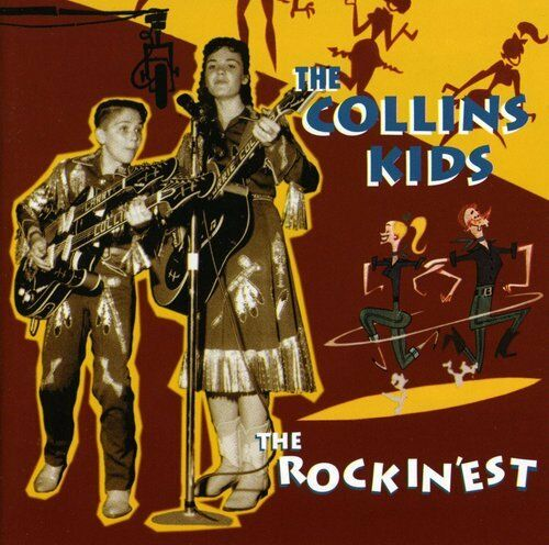 The Collins Kids - Rockin'est [New CD]