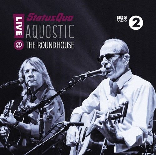 STATUS QUO : AQUOSTIC : LIVE AT THE ROUNDHOUSE (2 disc set)  (CD) Sealed