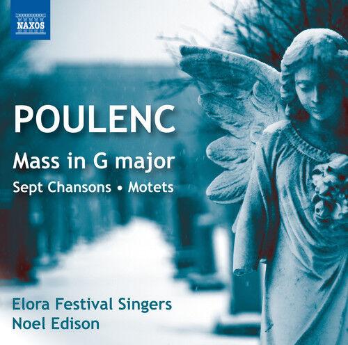 Poulenc / Elora Fest - Sept Chansons / Mass in G / Motets for the Season [New CD
