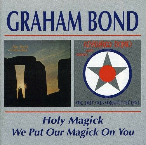 Graham Bond - Holy Magick / We Put Our Magick on You [New CD]