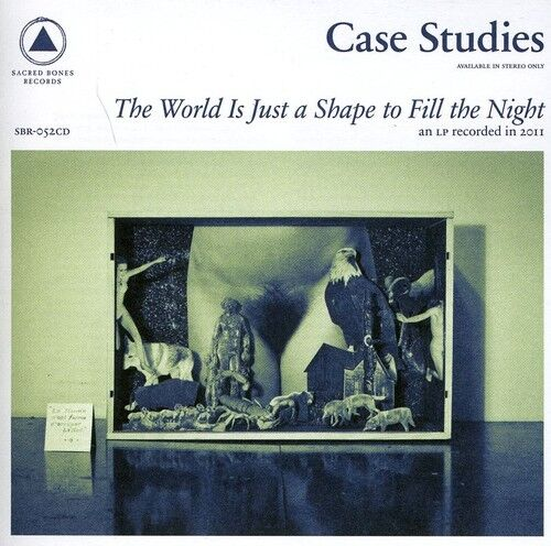 Case Studies - World Is Just a Shape to Fill the Night [New CD]