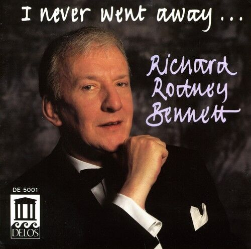 Richard Rodney Bennett - I Never Went Away [New CD]