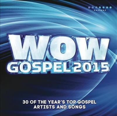 VARIOUS ARTISTS - WOW: GOSPEL 2015: THE YEAR'S 30 TOP GOSPEL ARTISTS AND SONGS -