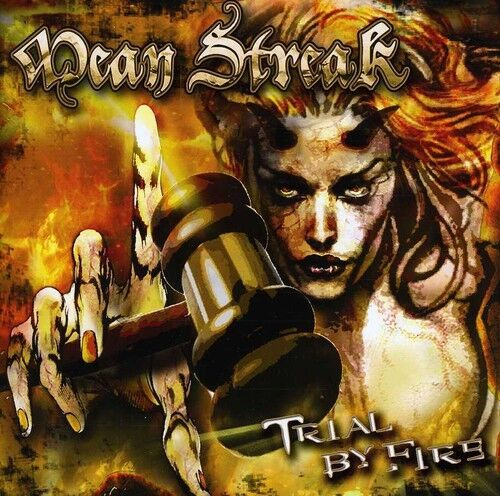 Mean Streak - Trial By Fire [New CD]