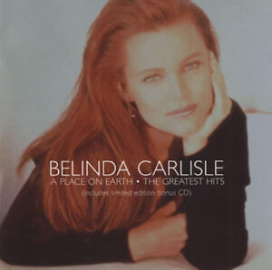 Belinda Carlisle : A Place On Earth: The Greatest Hits CD (1999)