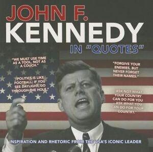 John F. Kennedy in Quotes, Ammonite Press