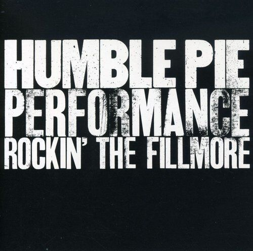 Humble Pie - Rockin the Fillmore [New CD]