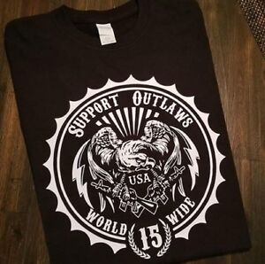 Support your local Outlaws Biker Motorcycle MC tee t shirt tee outlaw worldwide