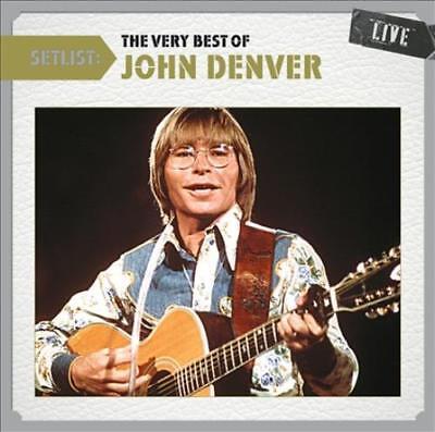 JOHN DENVER - SETLIST: THE VERY BEST OF JOHN DENVER LIVE NEW (Setlist The Very Best Of John Denver Live)