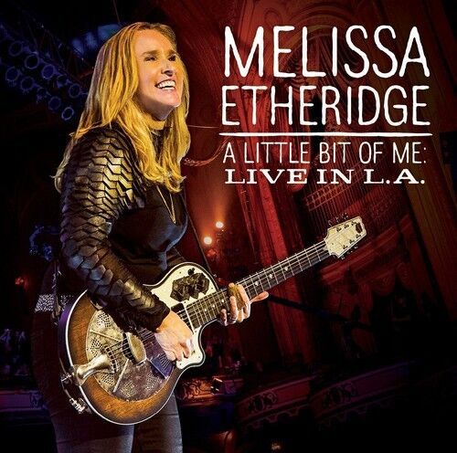 Melissa Etheridge - A Little Bit of Me: Live in L.A. [New CD]