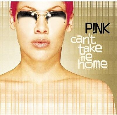 P Nk  Pink   Cant Take Me Home  New Cd