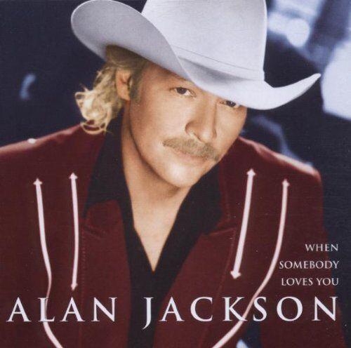 Alan Jackson When somebody loves you (2000) [CD]