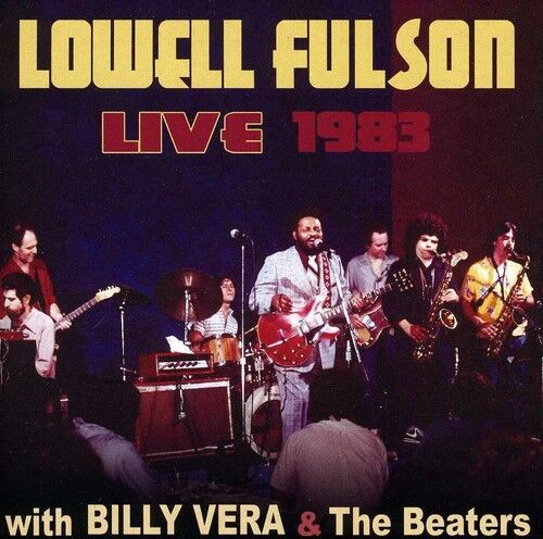 Lowell Fulson - Lowell Fulson Live 1983: With Billy Vera & the [New CD]