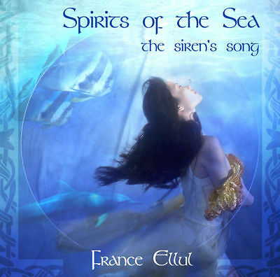 Spirits Of The Sea   The Sirens Song   France Ellul Cd