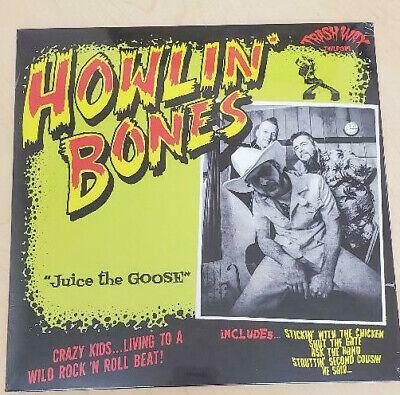 HOWLIN' BONES - Juice The Goose - Vinyl  LP Trash Wax Rockabilly Psychobilly