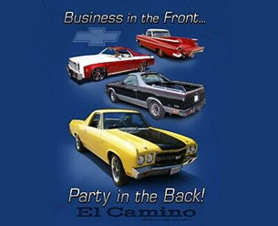 CHEVY EL CAMINO T-SHIRT BUSINESS IN THE FRONT/PARTY IN THE BACK S-XL24.99+2X3X