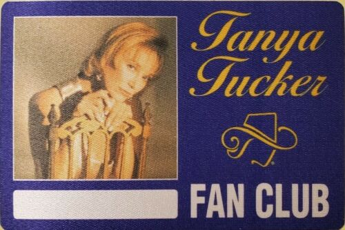 *** TANYA TUCKER *** - SATIN CONCERT TOUR BACKSTAGE PASS - FAN CLUB - EXCELLENT
